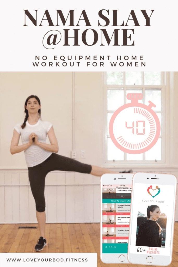 No-Equipment Workout - Nama Slay At Home Pinterest